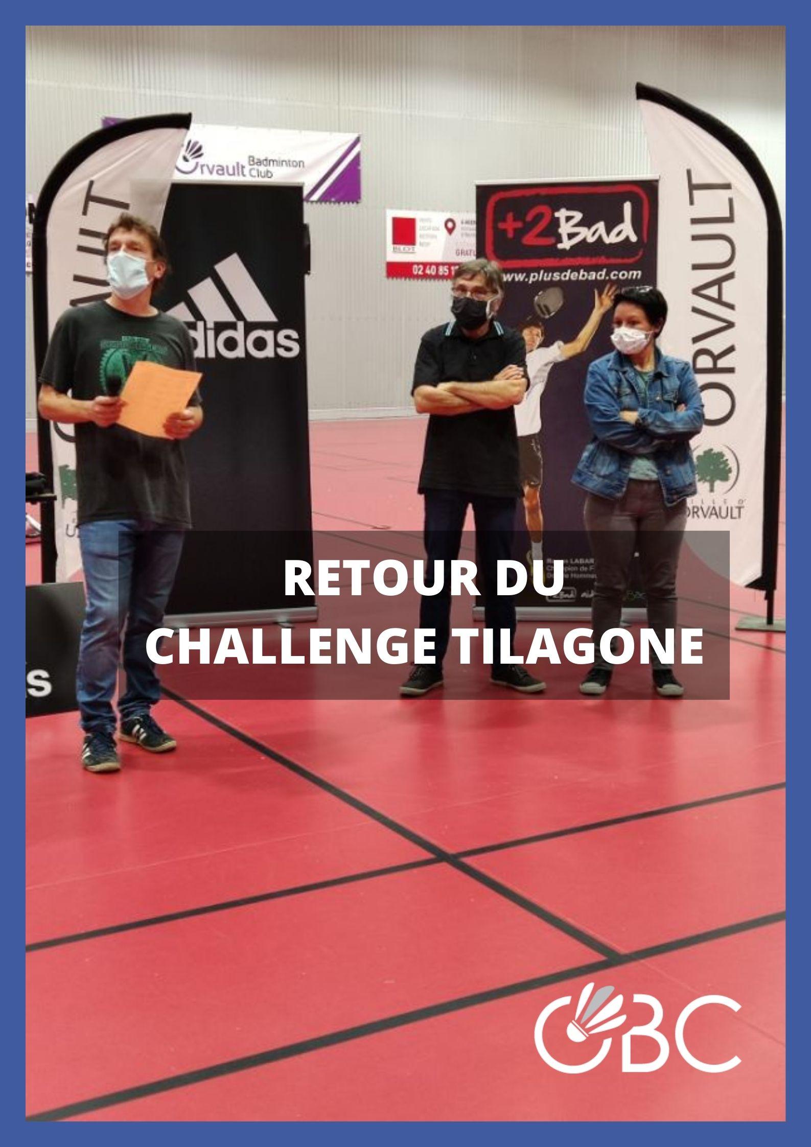 Retour du Challenge Tilagone !